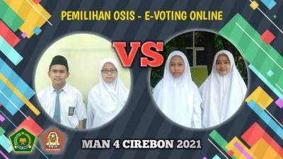 Pemilihan OSIS E-Voting MAN 4 Cirebon 2021