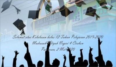 Pengumuman Kelulusan Kelas XII MAN 4 Cirebon Tahun Pelajaran 2019-2020